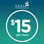 sasi ups starting pay to $15 per hour for Direct Support Professionals